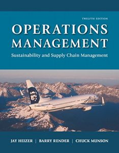 Operations Management 12th edition by Heizer and Render