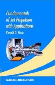 Download Fundamentals of Jet Propulsion with Applications by Ronald Flack
