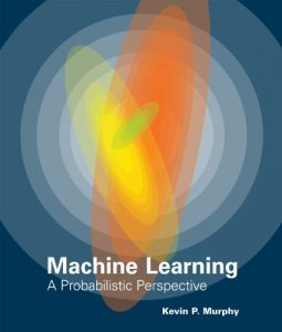 Download Machine Learning by Kevin Murphy