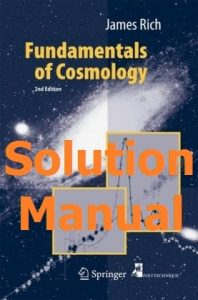 Download Solution Manual for Fundamentals of Cosmology by James Rich