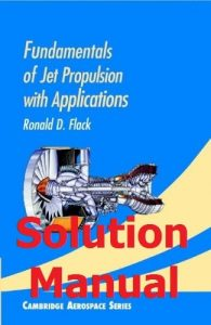 Solution Manual Fundamentals of Jet Propulsion by Ronald Flack