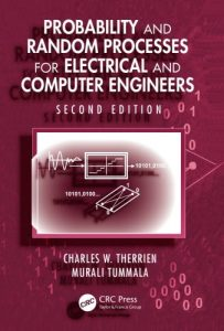 Download Probability and Random Processes for Electrical and Computer Engineers by Charles Therrien & Murali Tummala