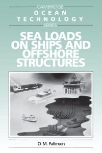 Download Sea Loads on Ships and Offshore Structures by Faltinsen
