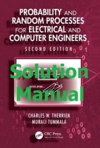 Solution Manual Probability and Random Processes for Electrical and Computer Engineers 2nd Edition by Therrien & Tummala