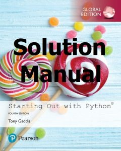 Solution Manual Starting Out with Python 4th Global Edition Tony Gaddis