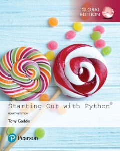 Download Starting Out with Python 4th Global Edition by Tony Gaddis
